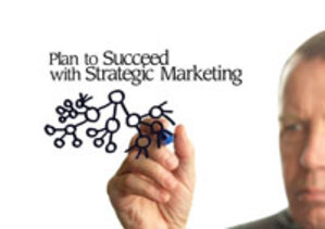Plan to Succeed With Strategic Marketing