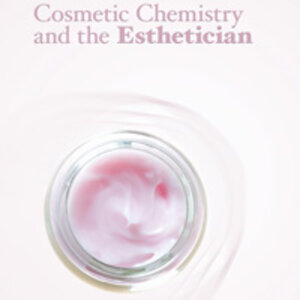 Cosmetic Chemistry and the Esthetician