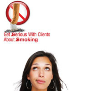 Get Serious With Clients About Smoking