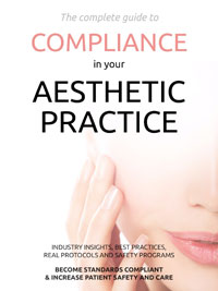 <em>The Complete Guide to Compliance in Your Aesthetic Practice</em>