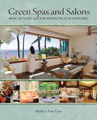 <em>Green Spas and Salons: How to Make Your Business Truly Sustainable</em>