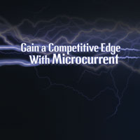 Gain a Competitive Edge With Microcurrent