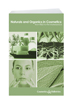 Allured Books' Naturals and Organics in Cosmetics: Trends and Technology