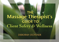 Milady's The Massage Therapist's Guide to Client Safety & Wellness book cover