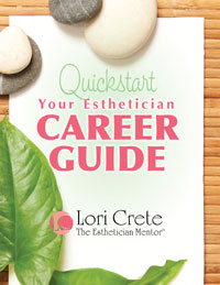 The Esthetician Mentor Quickstart Your Esthetician Career Guide