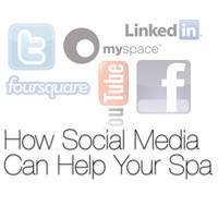 How Social Media Can Help Your Spa
