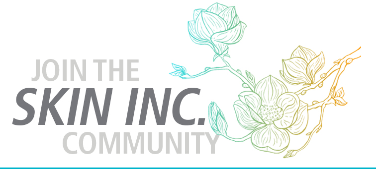 Join the Skin Inc. community