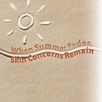 When Summer Fades, Skin Concerns Remain